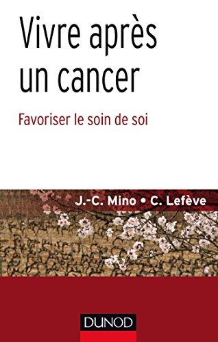 Vivre aprs un cancer - Favoriser le soin de soi