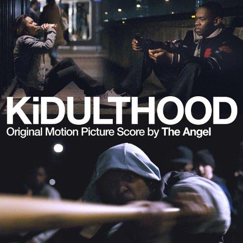 Kidulthood (Original Motion Picture Score)