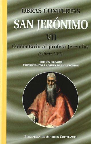 Obras completas de San Jerónimo. VII: Comentario al profeta Jeremías (Libros I-VI): 7 (NORMAL)