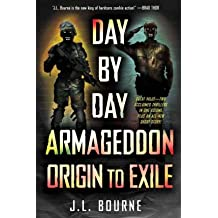 [( Day by Day Armageddon: Origin to Exile [ DAY BY DAY ARMAGEDDON: ORIGIN TO EXILE ] By Bourne, J L ( Author )Sep-27-2011 Paperback By Bourne, J L ( Author ) Paperback Sep - 2011)] Paperback