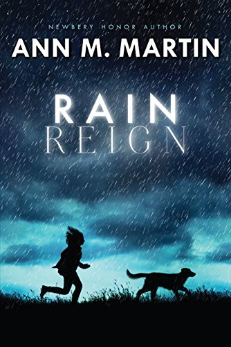 Rain Reign (Ala Notable Children's Books. Middle Readers) by Martin, Ann M. (October 7, 2014) Hardcover