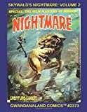Skywald's Nightmare: Volume 2: Gwandanaland Comics #2373 --- Top writers and artists of the horror genre! -- Four complete issues!
