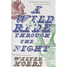 A Wild Ride Through the Night Moers, Walter ( Author ) Sep-04-2008 Hardcover