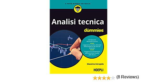 233e7c84a2 Analisi Tecnica for dummies eBook: Massimo Intropido: Amazon.it: Kindle  Store