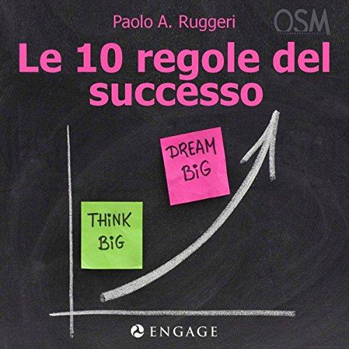 Le 10 regole del successo  Audiolibri