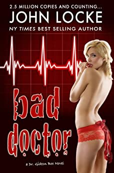 Bad Doctor (Gideon Box Book 1) by [Locke, John]