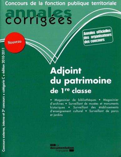 Adjoint du patrimoine de 1re classe 2010-2011 - Catégorie C - Edition 2010-2011