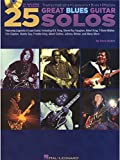 Dave Rubin: 25 Great Blues Guitar Solos - Transcriptions, Lessons, Bios And Photos. Partitions, CD pour Guitare, Tablature Guitare