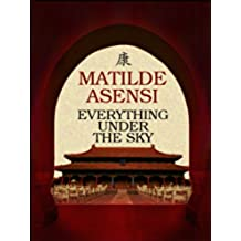 Everything Under the Sky (English Edition)