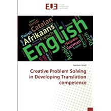 Creative Problem Solving in Developing Translation competence