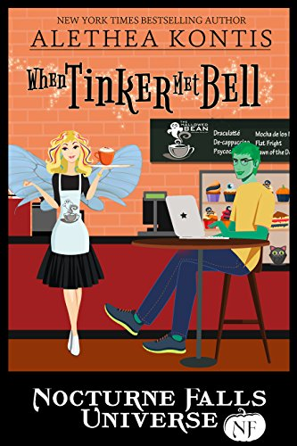 When Tinker Met Bell: A Nocturne Falls Universe story (English Edition)