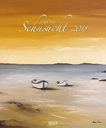 Sehnsucht 2018: Großer Kunstkalender. Wandkalender mit Werken des Künstlers Hans Paus von der See. Format: 45,5 x 55 cm, Foliendeckblatt - Boot 2015-kalender