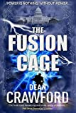 The Fusion Cage: Volume 2 (Warner & Lopez Series)