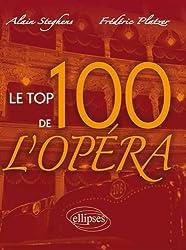 Le Top 100 de l'Opéra