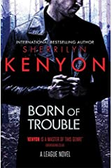 Born of Trouble (League Book 11) Kindle Edition