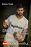 Dan Alexander, Pitcher: Edición Española (Bottom of the Ninth nº 1)