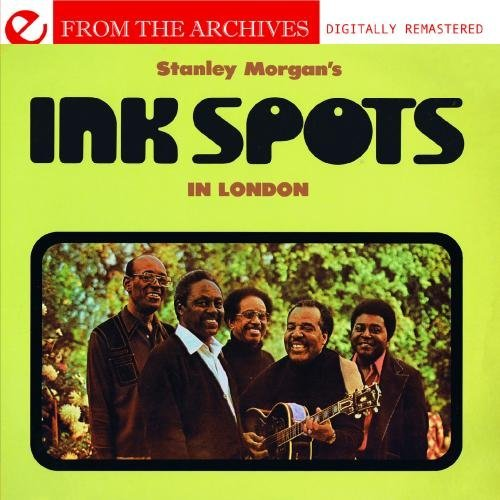 stanley-morgans-ink-spots-in-london-from-the-archives-digitally-remastered-by-the-ink-spots-2012-08-