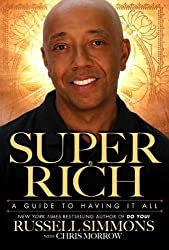 Super Rich: A Guide to Having It All by Russell Simmons (2011-01-04)