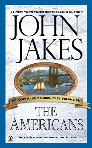 Americans, the (Kent Family Chronicles) por John Jakes
