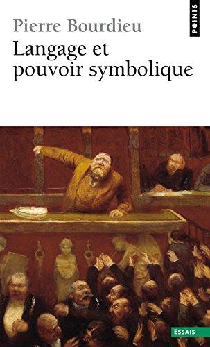 Langage et pouvoir symbolique par Pierre Bourdieu