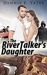 The RiverTalker's Daughter (Adventure Thriller) (English Edition)