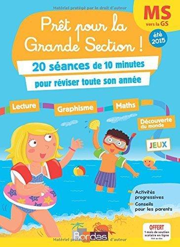 Cahier de vacances - Prêt pour la Grande Section de Bénédicte Carboneill (24 mars 2015) Broché