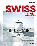Swiss – die Airline der Schweiz