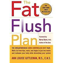 The Fat Flush Plan by Ann Louise Gittleman (2002-12-06)
