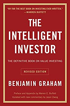 The Intelligent Investor, Rev. Ed (Collins Business Essentials) by [Graham, Benjamin, Jason Zweig]