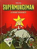 Supermurgeman - tome 2 - Menace communiste (La)
