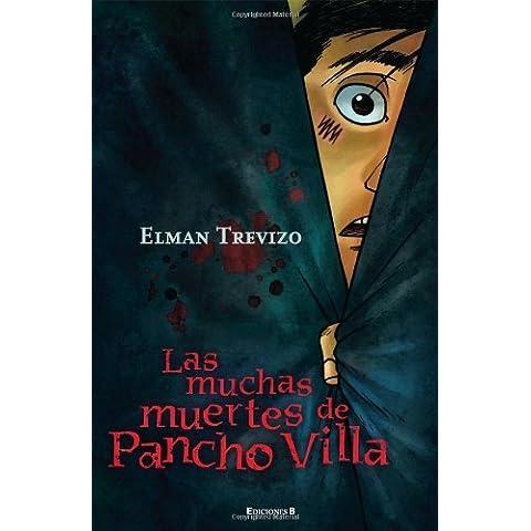 Las muchas muertes de Pancho Villa (Sin Limites) (Spanish Edition)