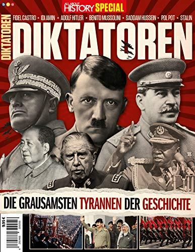 All About History Special - DIKTATOREN: Die grausamsten Tyrannen der Geschichte