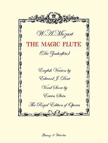 The Magic Flute: (vocal/piano Score) (The Royal Edition of Operas)