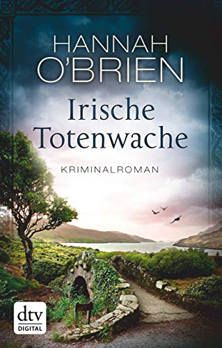 Irische Totenwache: Kriminalroman (Grace O'Malley 5)
