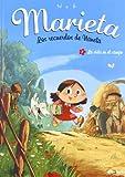 Marieta 1. Los recuerdos de Naneta: La vida en el campo (Infantil)