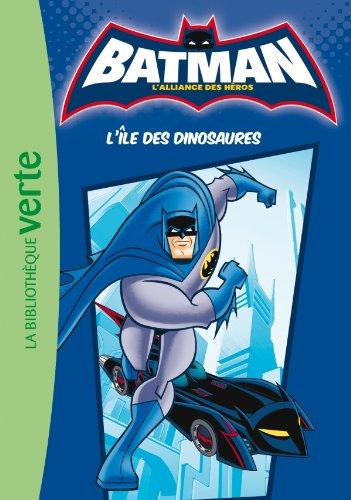 Batman 01 - L'île des dinosaures