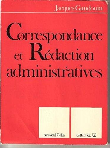 Correspondance et rdaction administratives (Collection U)