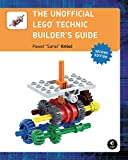 Unofficial LEGO Technic Builder′s Guide, 2e