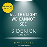 All the Light We Cannot See: A Sidekick to the Anthony Doerr Novel