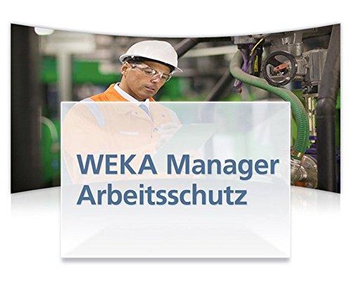 WEKA Manager Arbeitsschutz: Die zentralen Aufgaben des Arbeitsschutzes vereint in einer Software - Software Recht