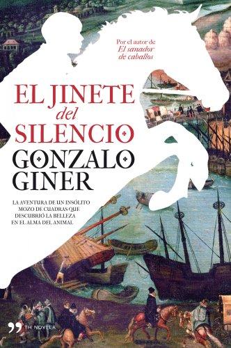 Libro sobre caballos: El jinete del silencio de Gonzalo Giner