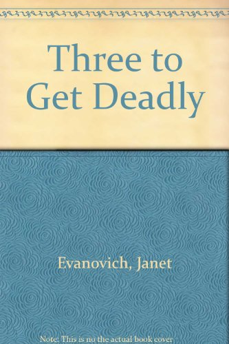 Book cover for Three To Get Deadly