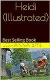 Heidi (Illustrated): Best Selling Book (English Edition)