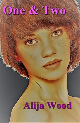 One & Two: Thriller Lesbien par Alija Wood