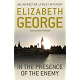 In The Presence Of The Enemy: An Inspector Lynley Novel: 8-
