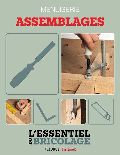 Techniques de base - Menuiserie : assemblages (L'essentiel du bricolage)