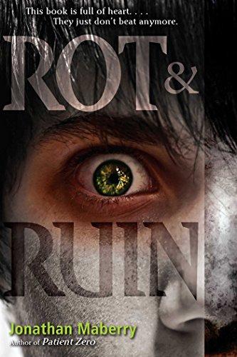 Rot & Ruin (English Edition)