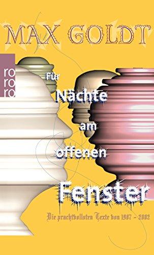Preisvergleich Produktbild Für Nächte am offenen Fenster: Die prachtvollsten Texte 1987-2002