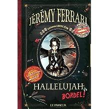 Hallelujah bordel ! : Le livre
