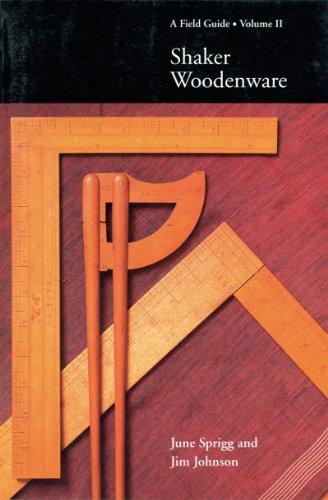 Shaker Antiquitäten (002: Shaker Woodenware: A Field Guide (Field Guides))